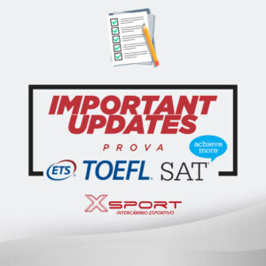 Remarcação das prova TOEFL e SAT
